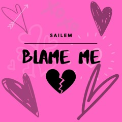 BLAME ME prod. xowny
