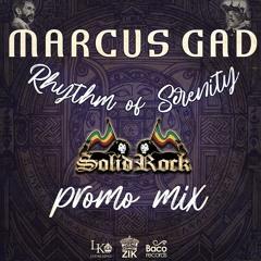 Rhythm Of Serenity - PROMO MIX - Solid Rock Sound