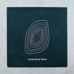 LIQUID YOUTH 038 | Lucky Done Gone