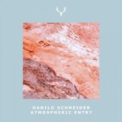 Danilo Schneider - Atmospheric Entry (Bardia Salours Restore) [Cervidae]