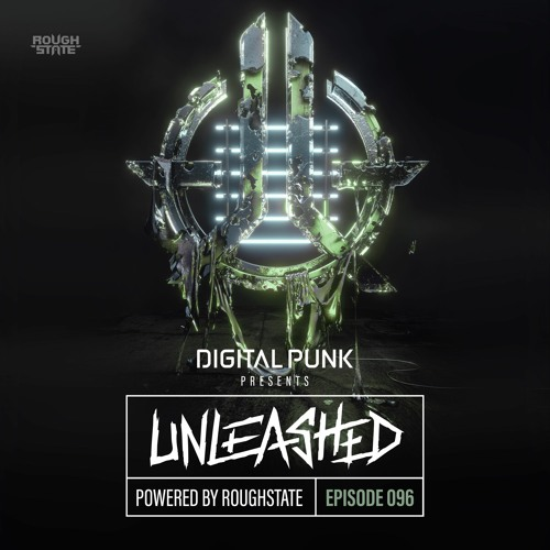 096 | Digital Punk - Unleashed Powered By Roughstate