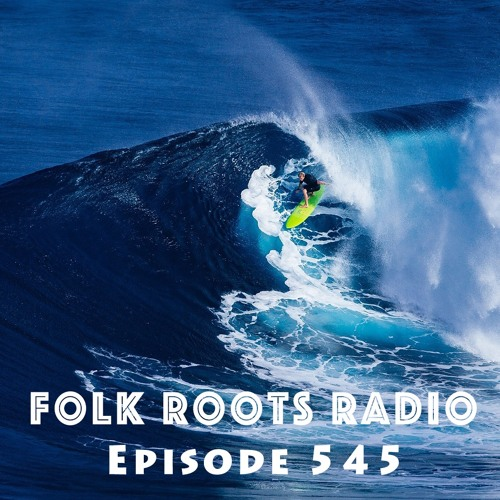 Episode 545 - We're All About The Music! (Surf The Bad Times Edition)