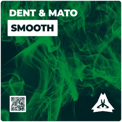 Dent & Mato - Smooth