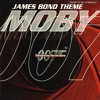 James Bond Theme (Moby's Extended Mix)