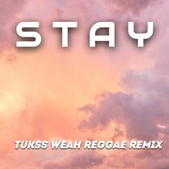 """S T A Y"" - Justin Bieber X Kid Laroi (Tukss Weah Reggae Remix) 2021"