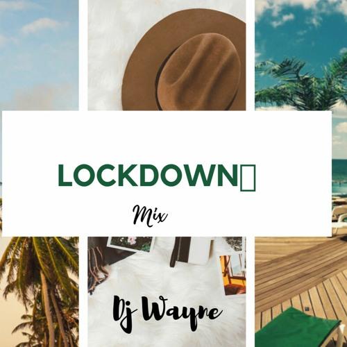 LockDown- Afrobeatz mixx
