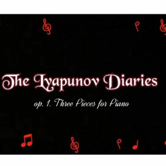 [Music Analysis] The Lyapunov Diaries, op. 1: Three Pieces for Piano