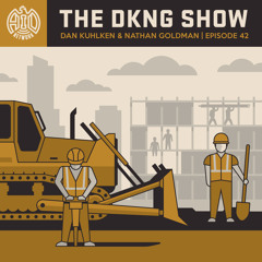 The DKNG Show | How Do Construction Work?