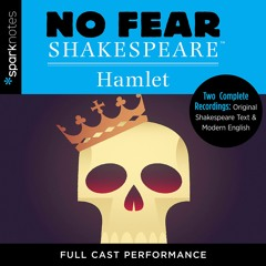 (HAMLET)No Fear Shakespeare by SparkNotes Read by Full Cast - Audiobook Excerpt