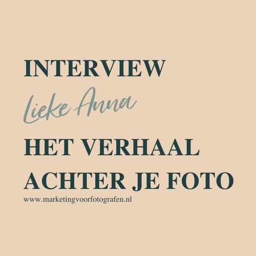 Interview met fotograaf Lieke Anna over geld verdienen met foto's met een verhaal