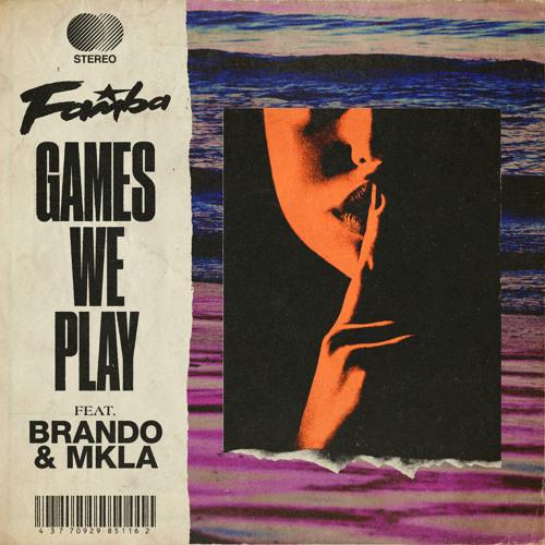 Games We Play (feat. Brando & MKLA)