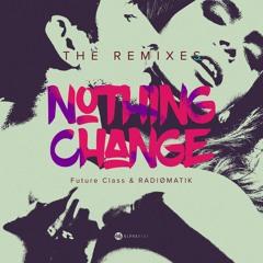 Nothing Change (Almanac Remix) [ AFRo Hard ]