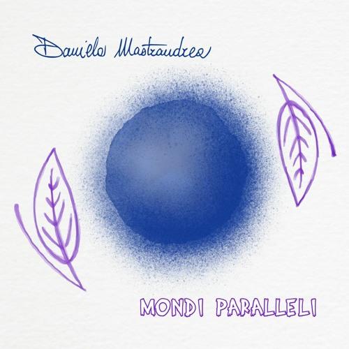 IN CUFFIA - MONDI PARALLELI - Daniela Mastrandrea