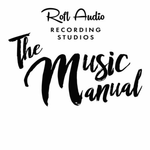 The Music Manual - Rofl Audio Recording Studios