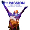 "Love Can Move Mountains (From ""The Passion: New Orleans"" Television Soundtrack) [feat. Jencarlos, Prince Royce, Chris Daughtry, Shane Harper & Michael W. Smith]"