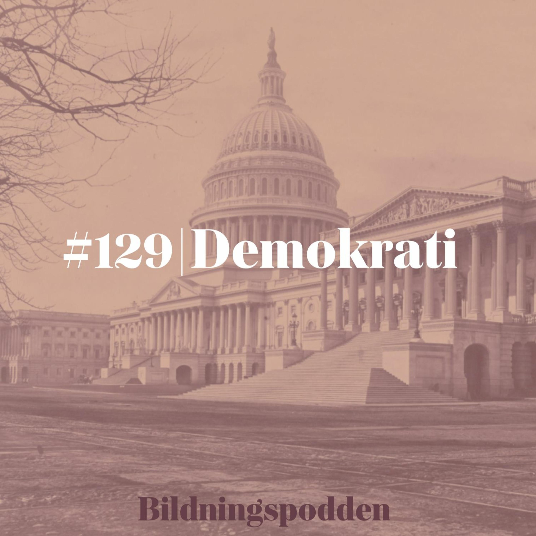 #129 Demokrati