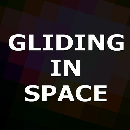 Gliding in Space
