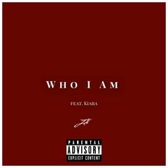 JX - Who I am (Feat. Kiara)