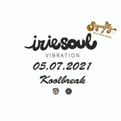 Irie Soul Vibration (05.07.2021 - Part 1) brought to you by Koolbreak Radio Superfly