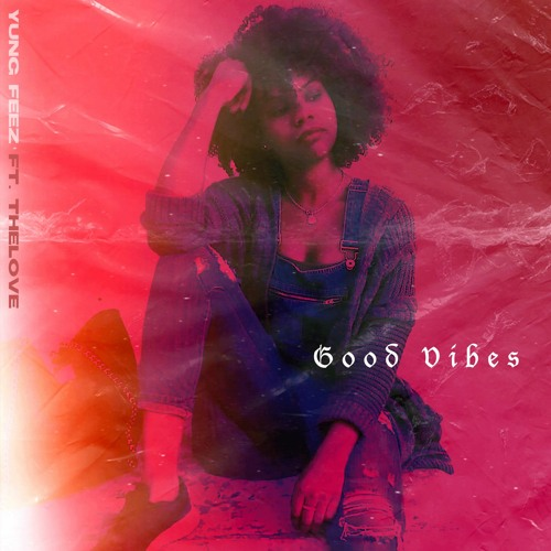 Good Vibes (feat. TheLove)