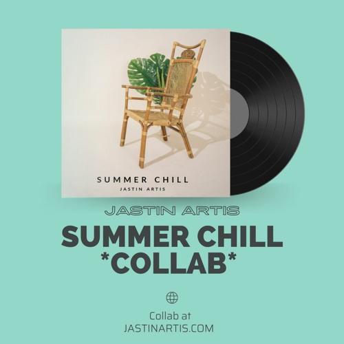 Jastin Artis Summer Chill Collab Download