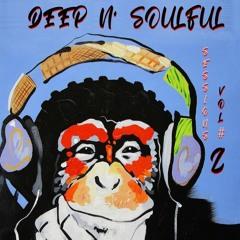 D & S #2(Deep n' Soulful) Sessions-Vol. #2