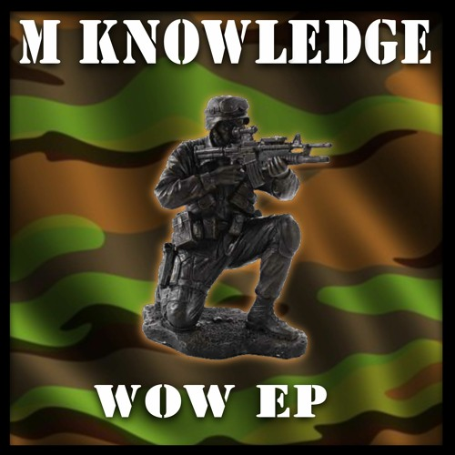 Download M Knowledge - WOW EP mp3