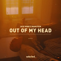 Jack Wins x ManyFew - Out Of My head