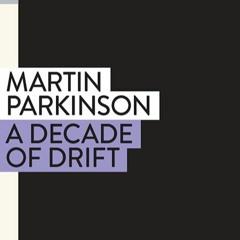 In conversation with Martin Parkinson
