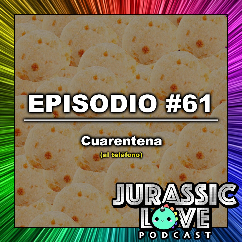#61 - Cuarentena
