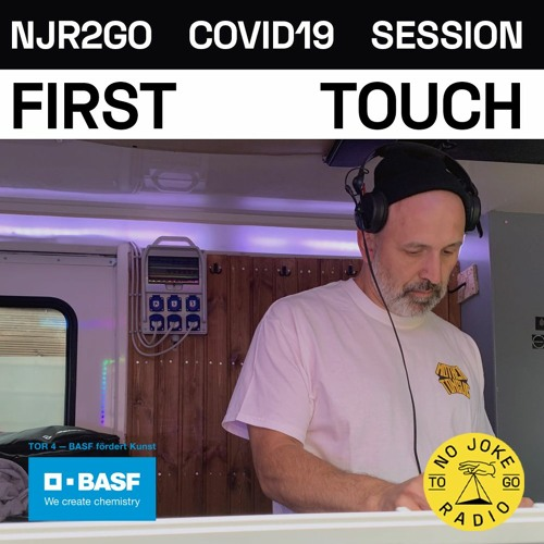NJR2Go - First Touch - COVID19 Session #67