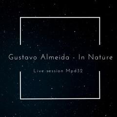Gustavo Almeida - In Nature ( Musica Eletronica )Live Mpd32