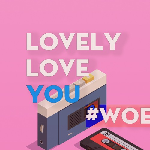 LOVELY LOVE YOU - #Woen