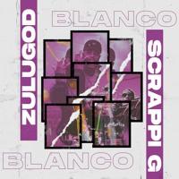 Blanco ft Scrappi G (PROD BY DARO)