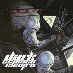 Dark Science Electro - Episode 615 - 6/11/2021