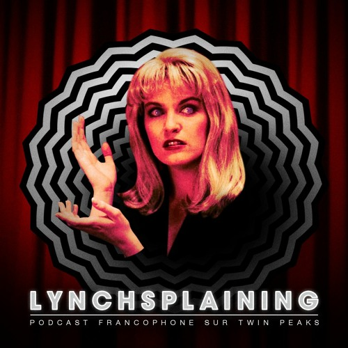Twin Peaks : Beyond Life and Death (S02E22 FINALE) avec Pacôme Thiellement et Charlotte Blum