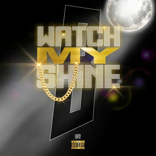 Watch My Shine