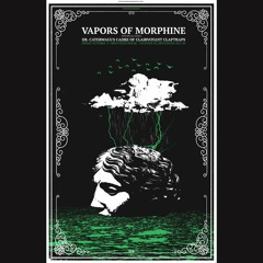 Vapors of Morphine Live at State House