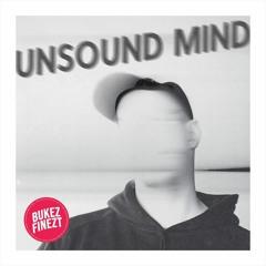 """UNSOUND MIND EP"" - PRE-ORDER NOW!!!"