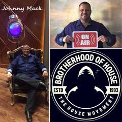 The Brotherhood Of House Deepvibes Radio Show 193 Ft Johnny Mack