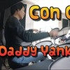 Daddy Yankee & Snow - Con Calma | drum cover bateria