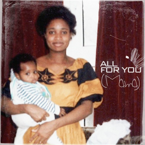 all for you (mama)