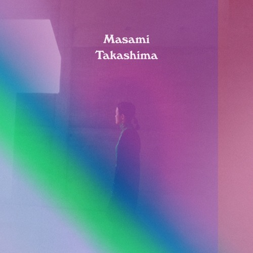 Masami Takashima - 探求する人(Tankyusuruhito)