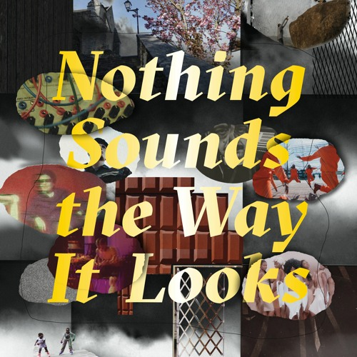 Snaps – Nothing Sounds the Way It Looks (Essay Collection)