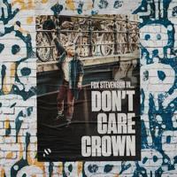 Fox Stevenson - Don't Care Crown