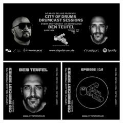 City Of Drums - Drumcast Series #10 - Ben Teufel Guestmix Presented by DJ Nasty Deluxe