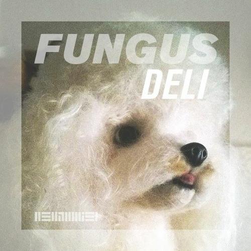 Fungus Deli