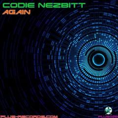 Codie Nezbitt - Again *OUT NOW*