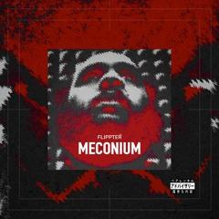 Meconium Freestyle - Flippter عفانات