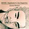BENEE - Supalonely ft. Gus Dapperton (Luxen Remix)